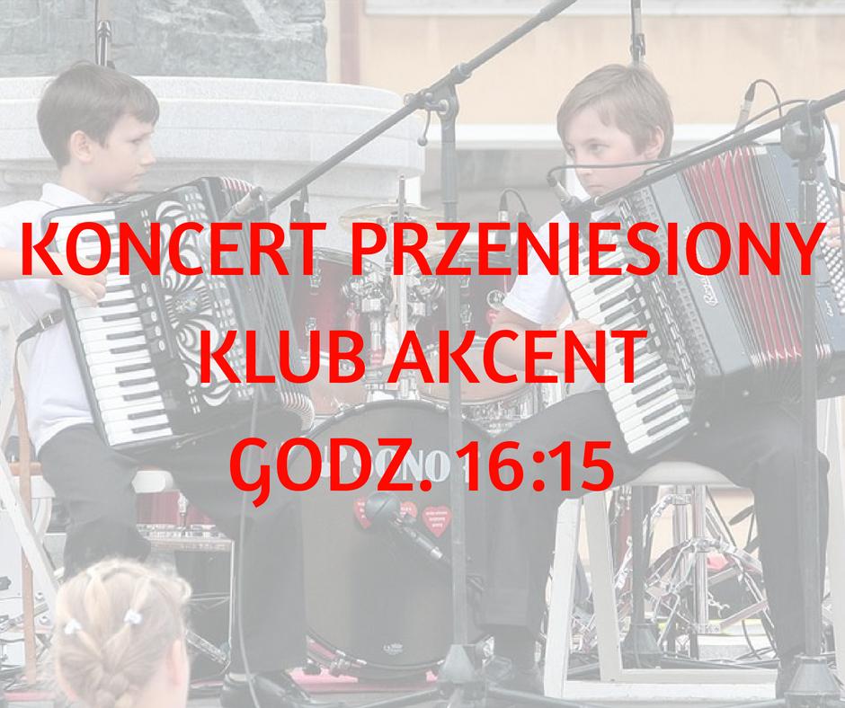 KONCERT PRZENIESIONYKLUB AKCENTGODZ. 16_15-kopia